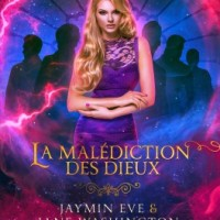 La malédiction des Dieux, tome 1 : Supercherie - Jaymin Eve & Jane Washington